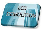 LCD DEMOLITION